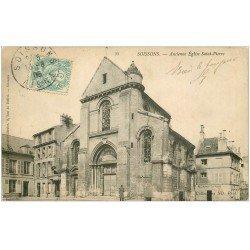 carte postale ancienne 02 SOISSONS. Ancienne Eglise Saint-pierre 1906. Restaurant Teffaine