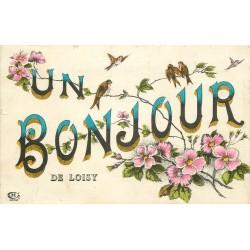 51 LOISY SUR MARNE. Bonjour avec fleurs et oiseaux 1918