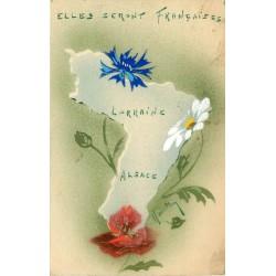67 & 68 ALSACE LORRAINE. Elles seront Françaises et le tableau Patriotique à l'Ecole 1915