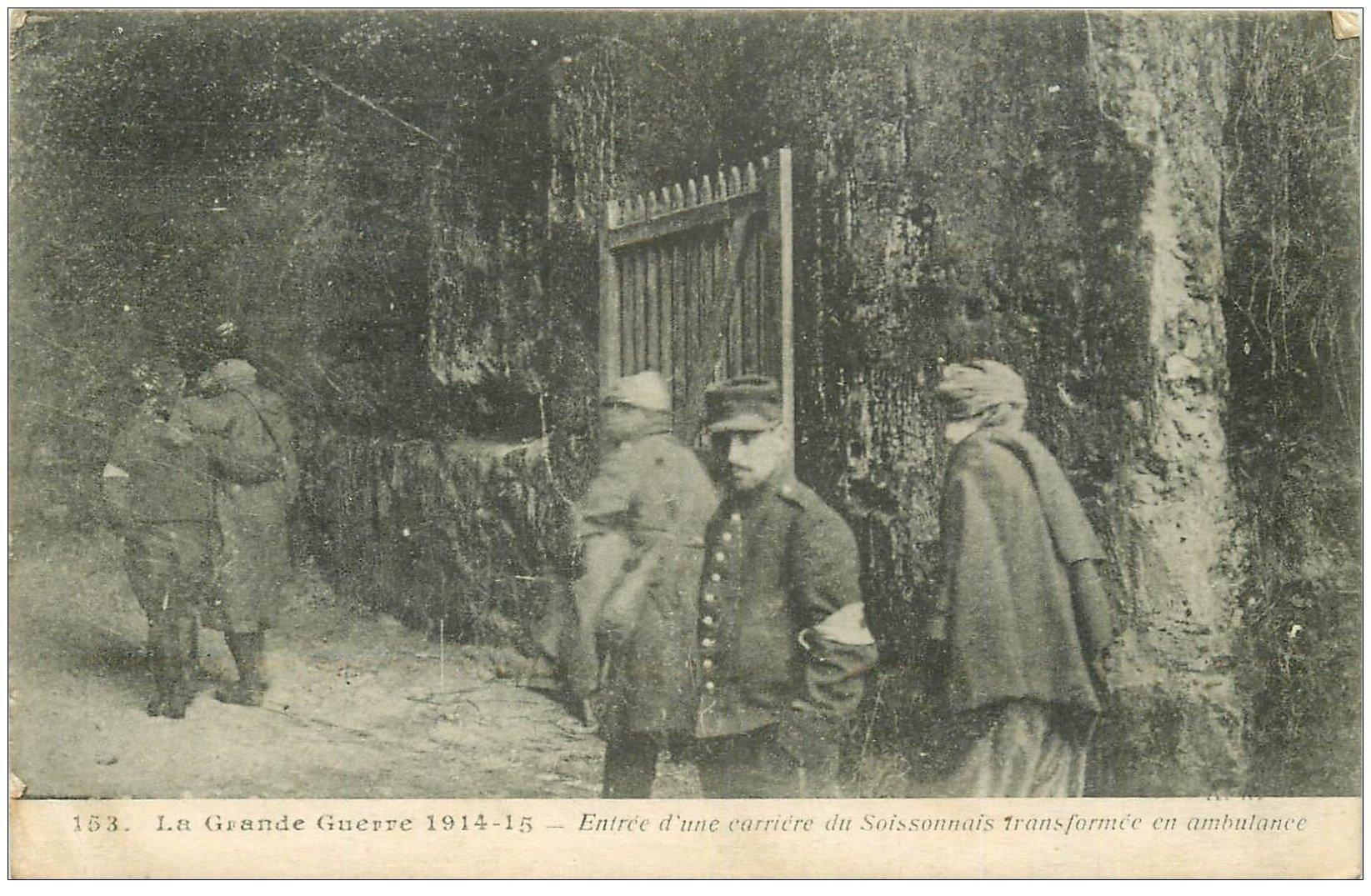 carte postale ancienne 02 SOISSONS. Carrière transformée en ambulance 1915