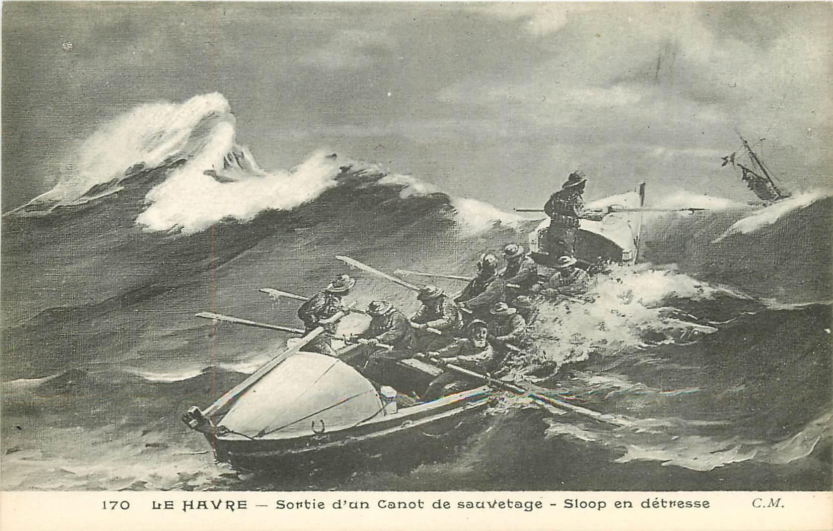 76 LE HAVRE. Sortie d'un Canot de sauvetage pour un Sloop en détresse
