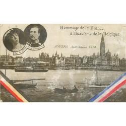 La Belgique ANVERS Hommage de la France à l'Héroïsme en 1914 Roi et Reine