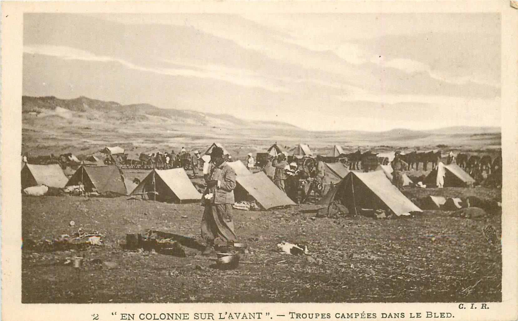 LA GUERRE AU MAROC. Troupes campées dans le Bled