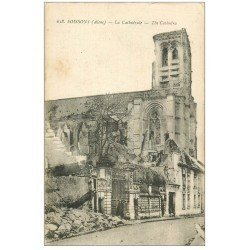 carte postale ancienne 02 SOISSONS. Cathédrale. 1917