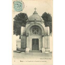 80 ROYE. Chapelle de la Famille De Fourment 1905