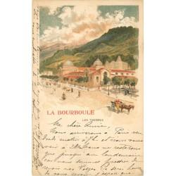 63 LA BOURBOULE. Les Thermes 1903