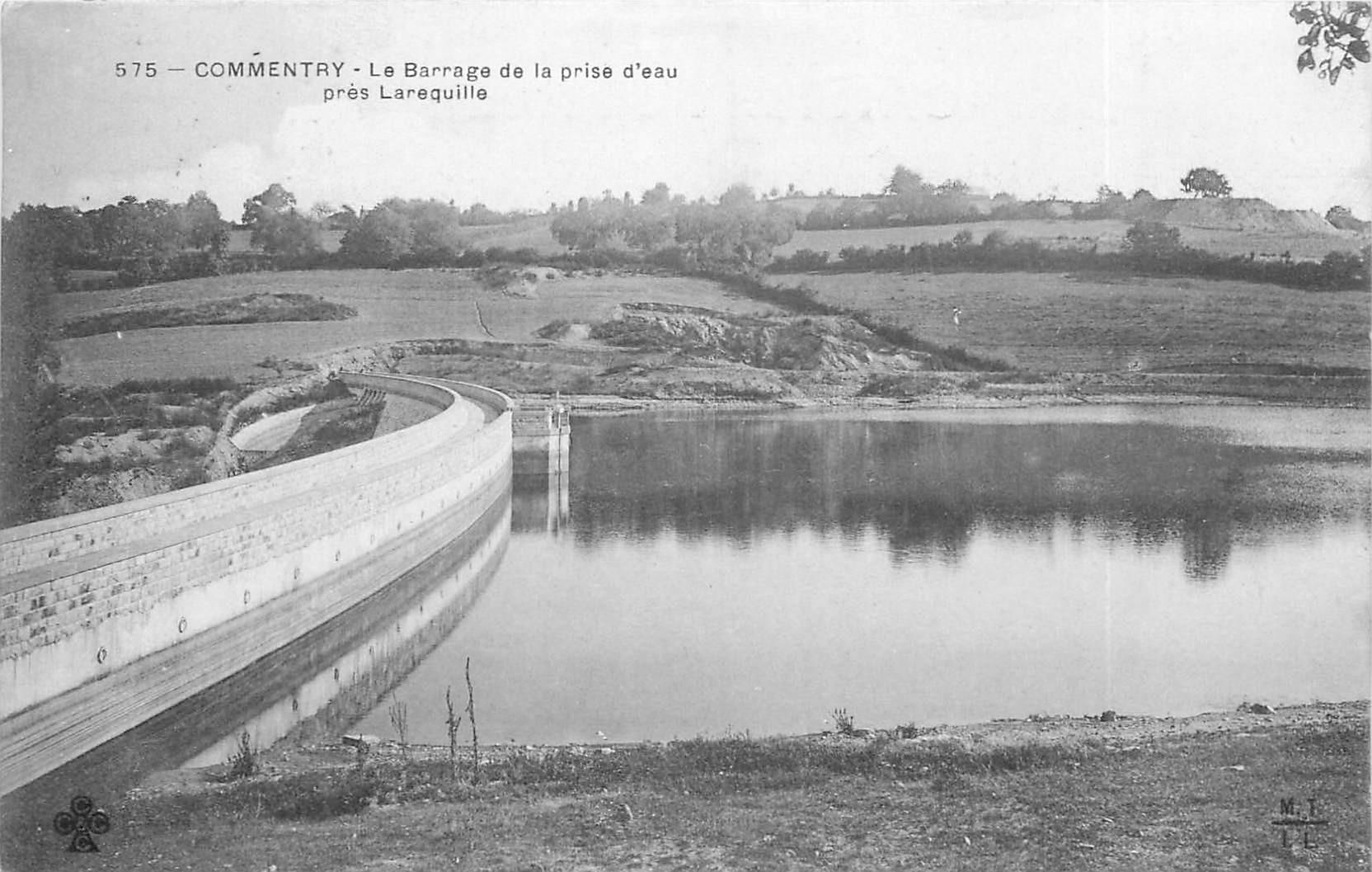 03 COMMENTRY. Barrage près de Larequille
