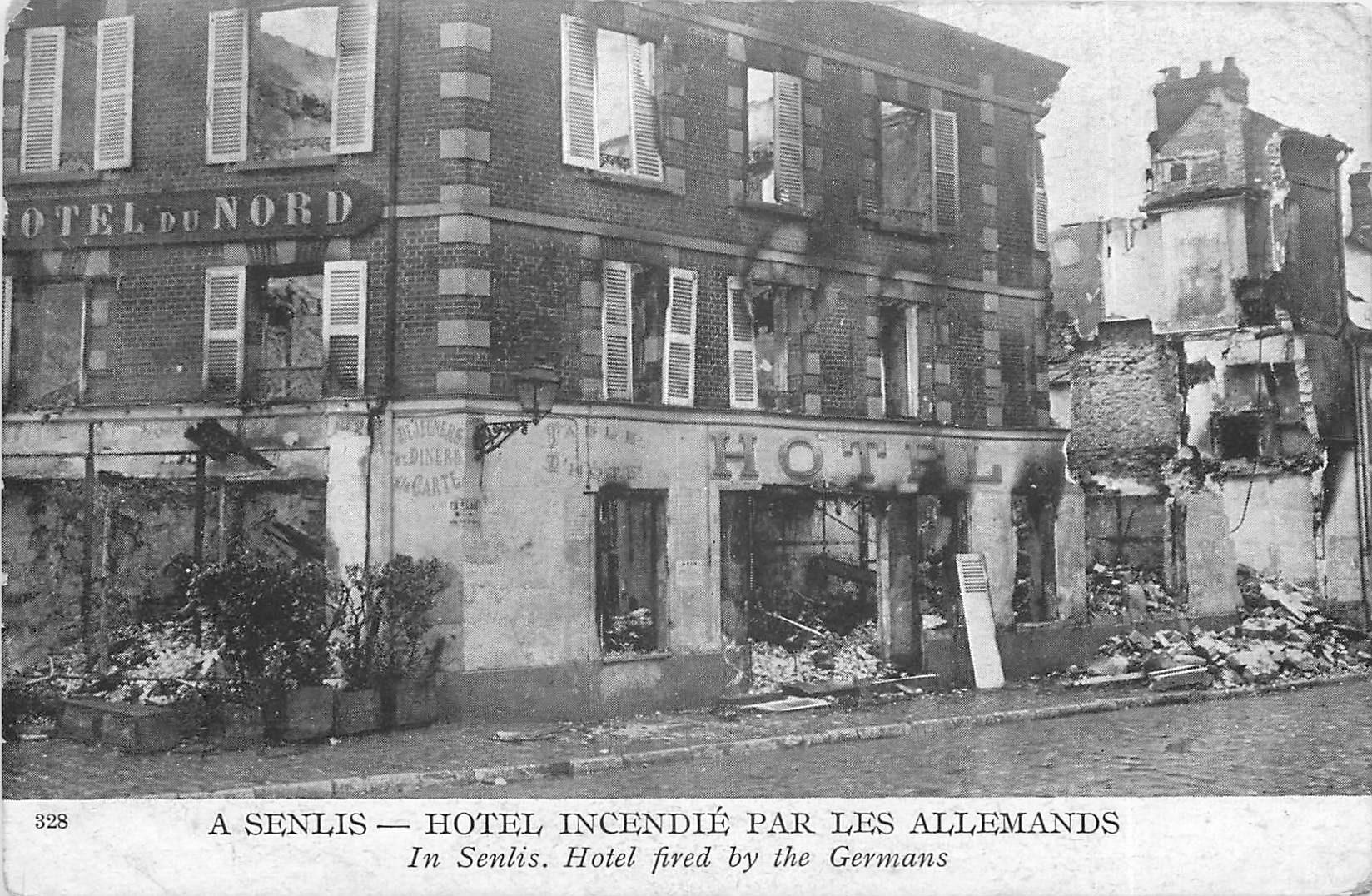 60 SENLIS. Promotion : incendie Hôtel du Nord