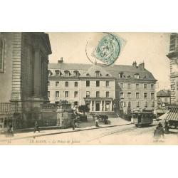 72 LE MANS. Tramway électrique devant le Palais de Justice 1906