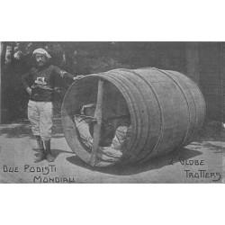 Globe Trotters due Podisti Mondiali faisant le Tour du Monde dans une futaille dès 1909