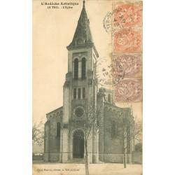 07 LE TEIL. L'Eglise avec 4 beaux timbres de 1911
