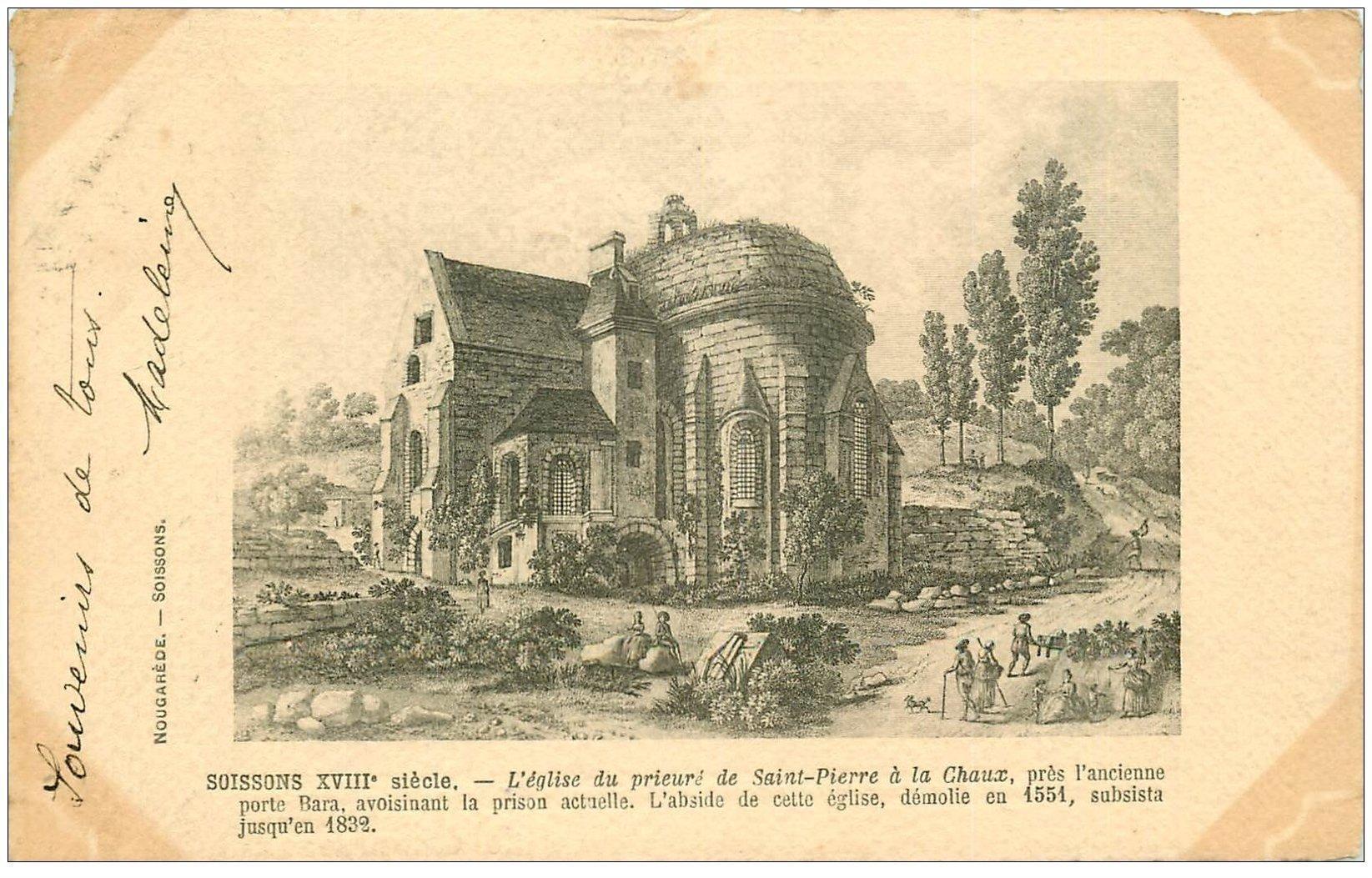 carte postale ancienne 02 SOISSONS. Eglise du Prieuré de Saint-Pierre à la Chaux 1903. Papier velin découpé à la ficelle