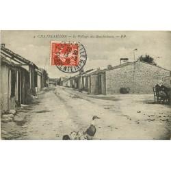 17 CHATELAILLON. Le Village des Boucholeurs 1910