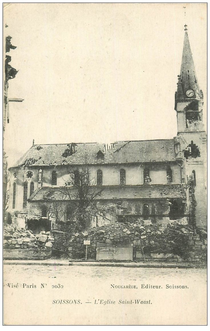 carte postale ancienne 02 SOISSONS. Eglise Saint-Waast 1917. Editeur Nougarède