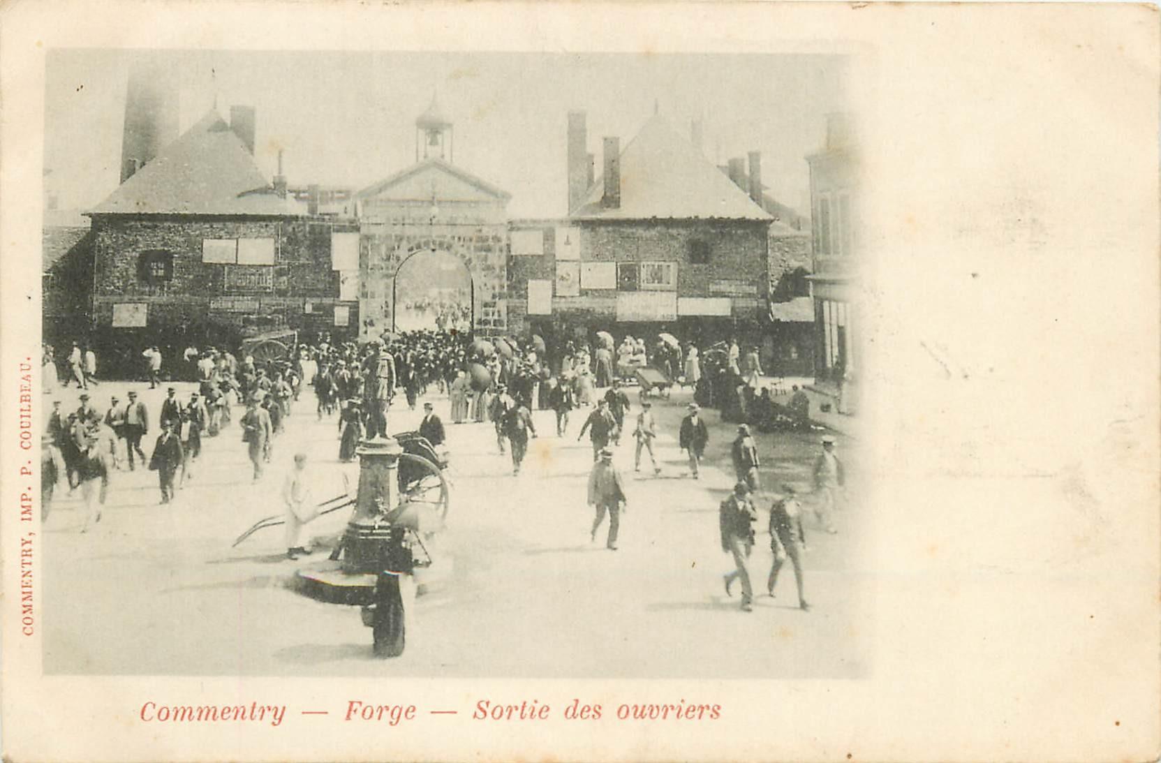 03 COMMENTRY. 2 Cpa Forge et Sortie des Ouvriers 1902