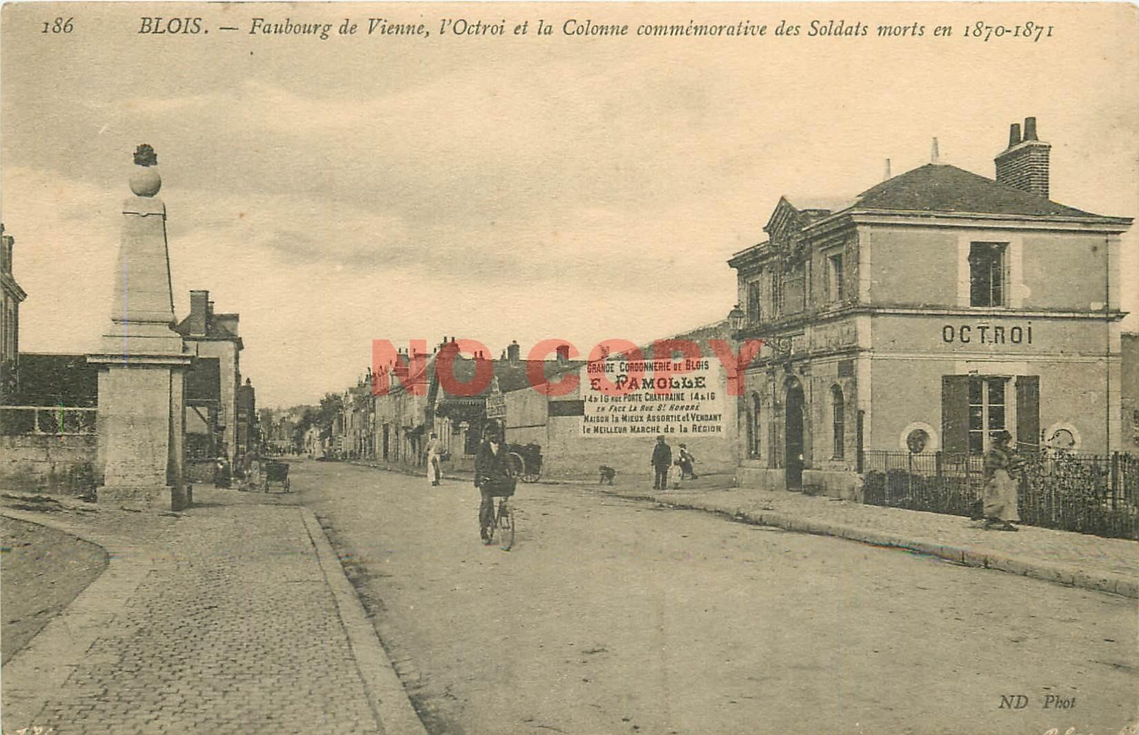 41 BLOIS. Octroi et Colonne Faubourg de Vienne