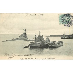 76 LE HAVRE. La Drague derniers vestiges de la Jetée du Nord 1906