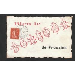"""31 FROUZINS. Bien le """" Bonjour """" rare sur carte toilée bords dentelés artistiquement 1910"""