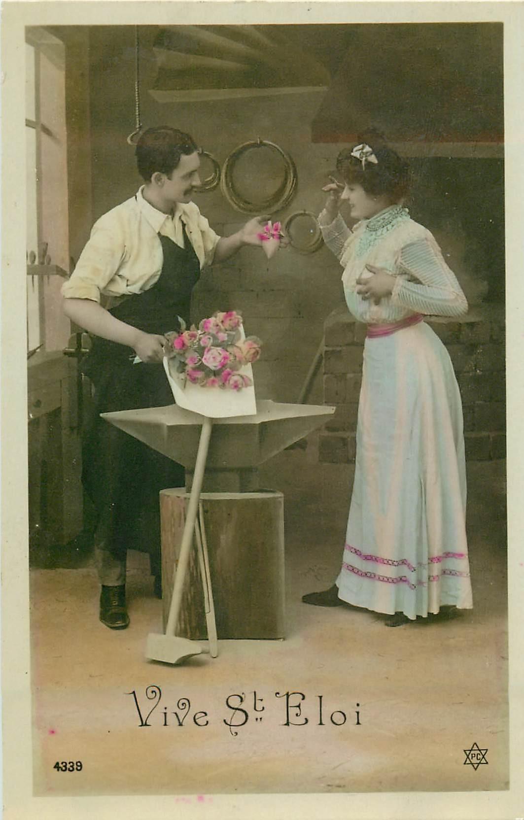 PRENOMS. Vive Saint-Eloi avec Forgeron vers 1905...