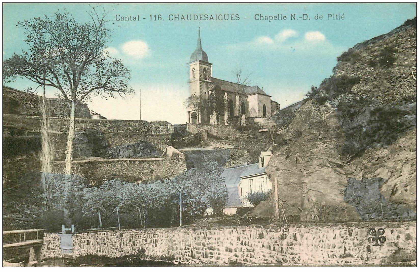 carte postale ancienne 15 CHAUDESAIGUES. Chapelle N-D de la Pitié 1935