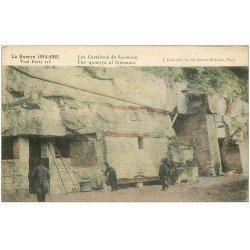 carte postale ancienne 02 SOISSONS. Les Carrières. Guerre 14-18
