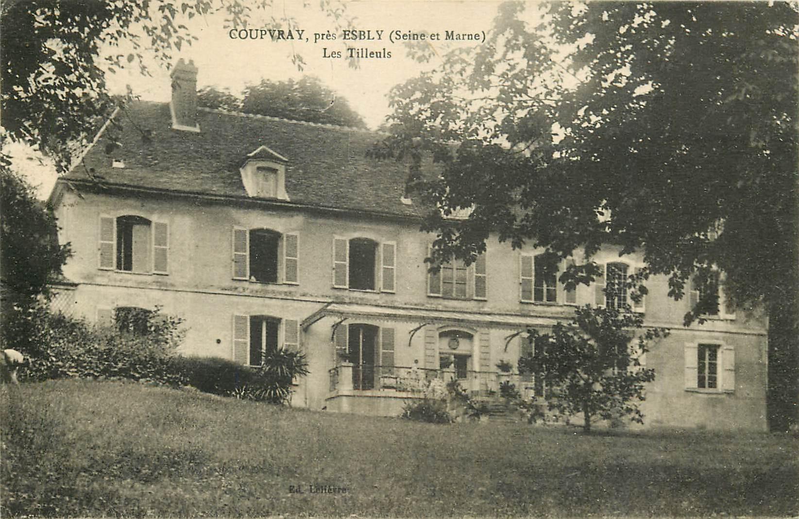 77 COUPVRAY. Les Tilleuls 1923