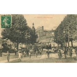 54 NANCY. Place Saint-Jean animation 1913