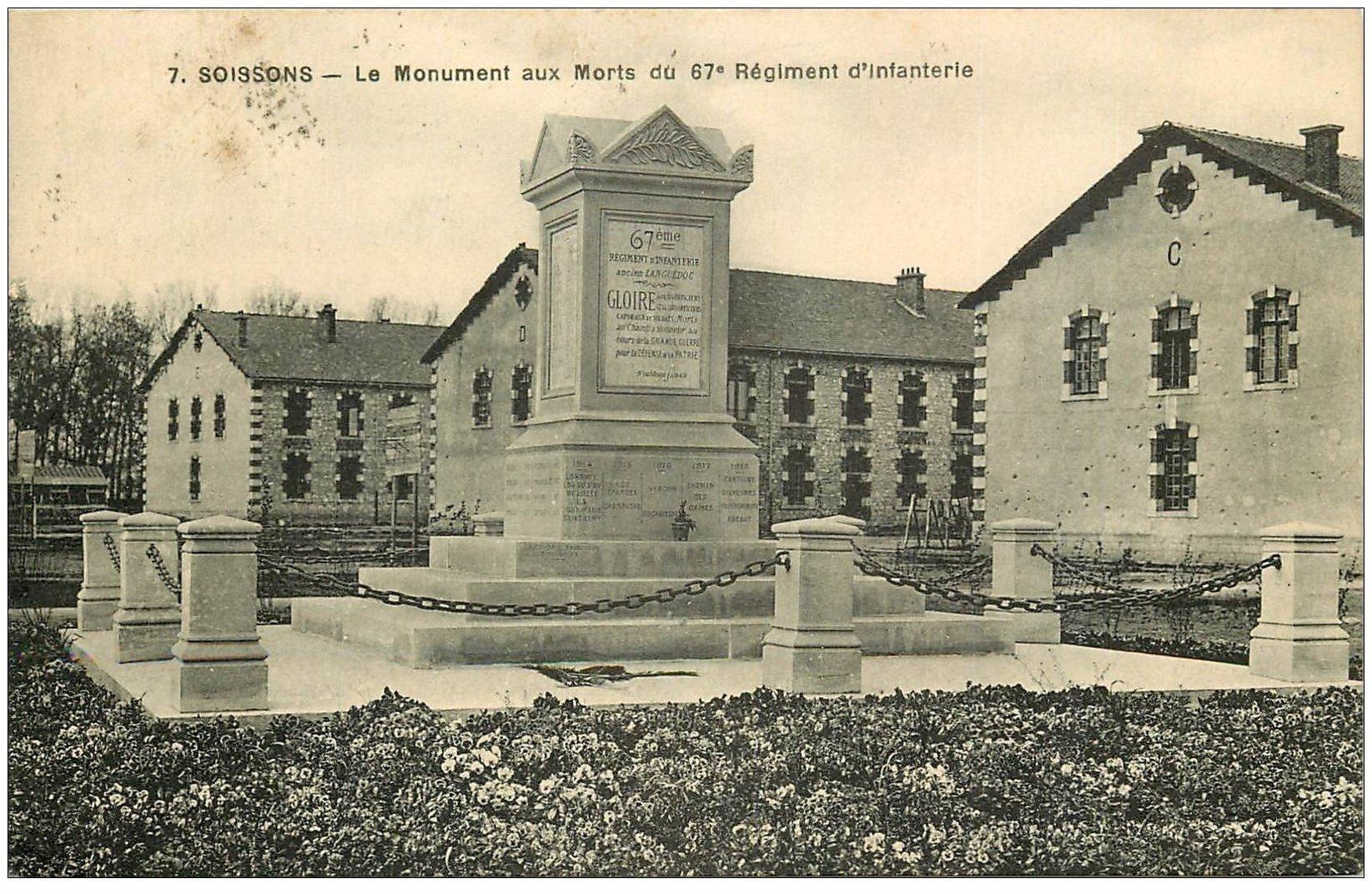 carte postale ancienne 02 SOISSONS. Monument aux Morts du 67° Régiment d'Infanterie 1922