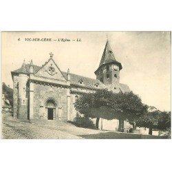 carte postale ancienne 15 VIC-SUR-CERE. L'Eglise