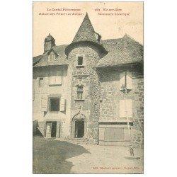 carte postale ancienne 15 VIC-SUR-CERE. Maison des Princes de Monaco 1929