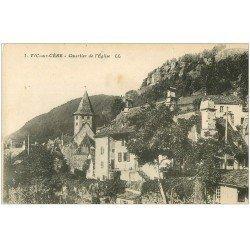 carte postale ancienne 15 VIC-SUR-CERE. Quartier de l'Eglise