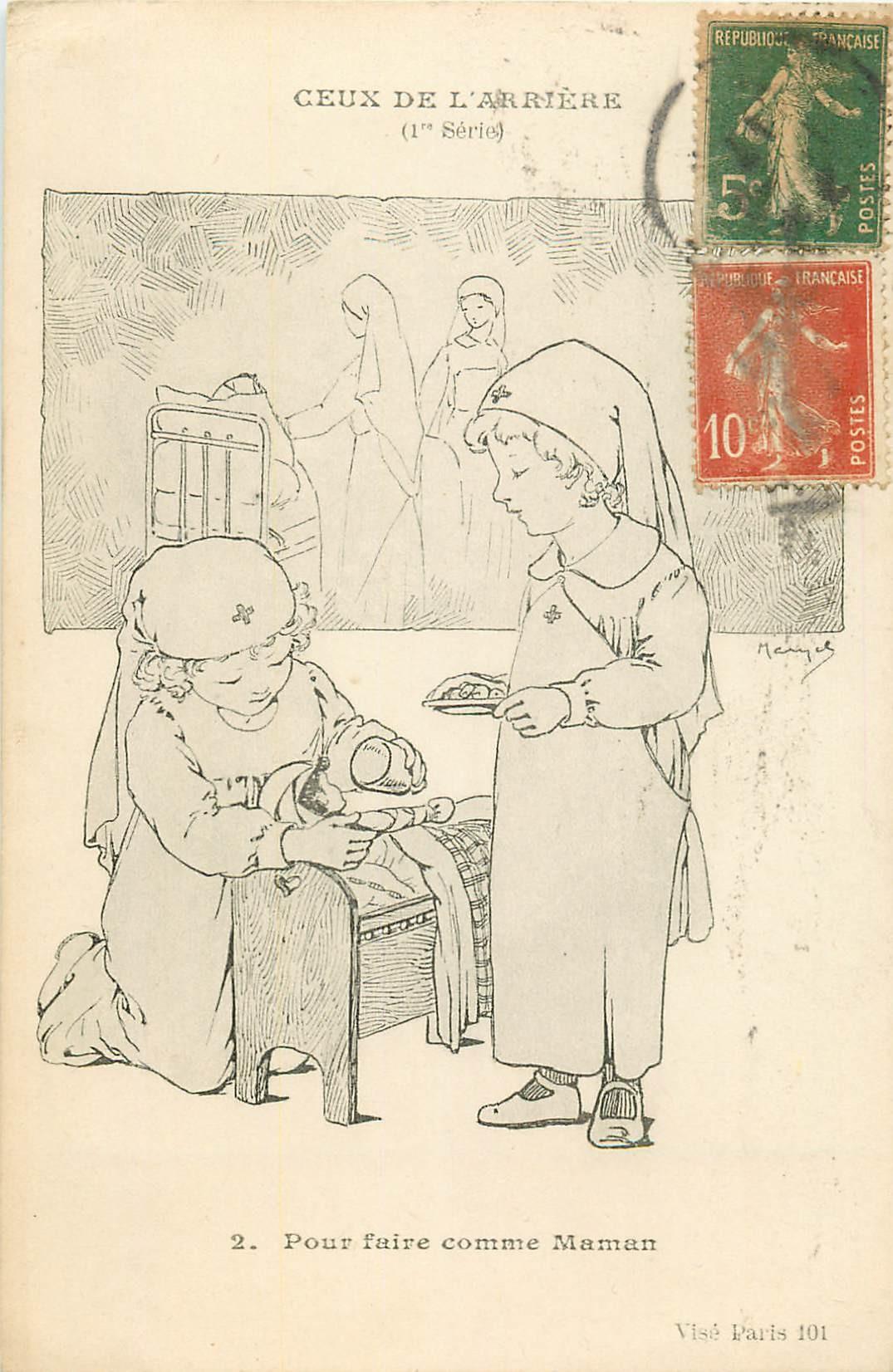 4 Cpa CEUX DE L'ARRIERE. Pour faire comme Maman et Papa 1917