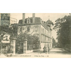 03 BOURBON L'ARCHAMBAULT. Hôtel de Parc 1931
