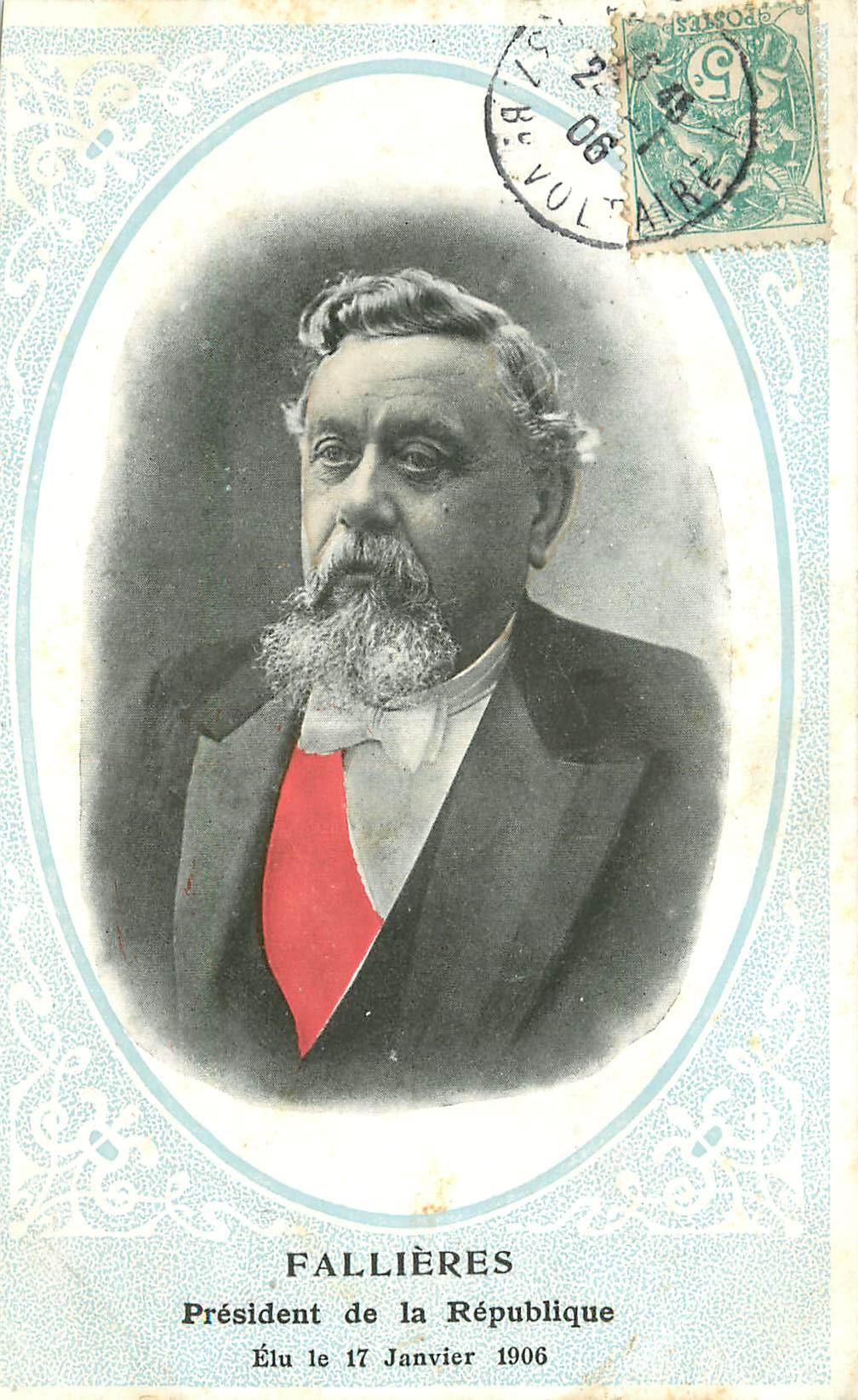 POLITIQUE. Fallières Président de la République en 1906