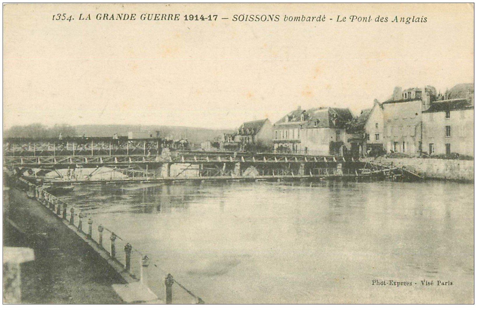 carte postale ancienne 02 SOISSONS. Pont des Anglais bombardé