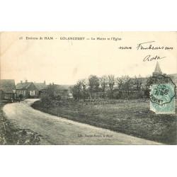80 GOLANCOURT. Mairie et Eglise 1905