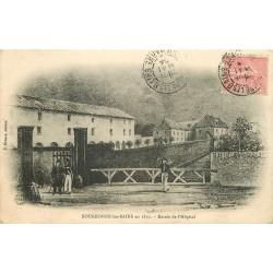 52 BOURBONNE-LES-BAINS 1904. Entrée de l'Hôpital en 1830