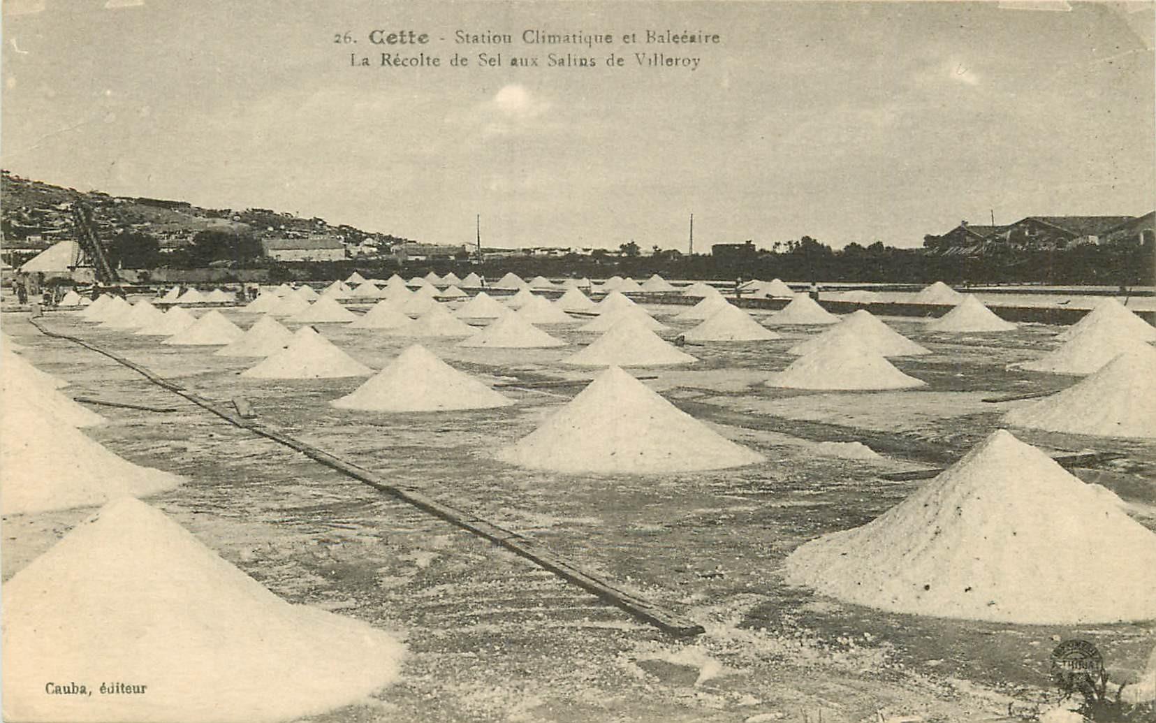 34 SETE CETTE. Récolte du Sel aux Salins de Villeroy