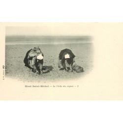 50 LE MONT SAINT-MICHEL. La Pêche des Coques vers 1900