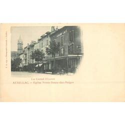 15 AURILLAC. Eglise Notre-Dame-des-Neiges et Grand Café vers 1900