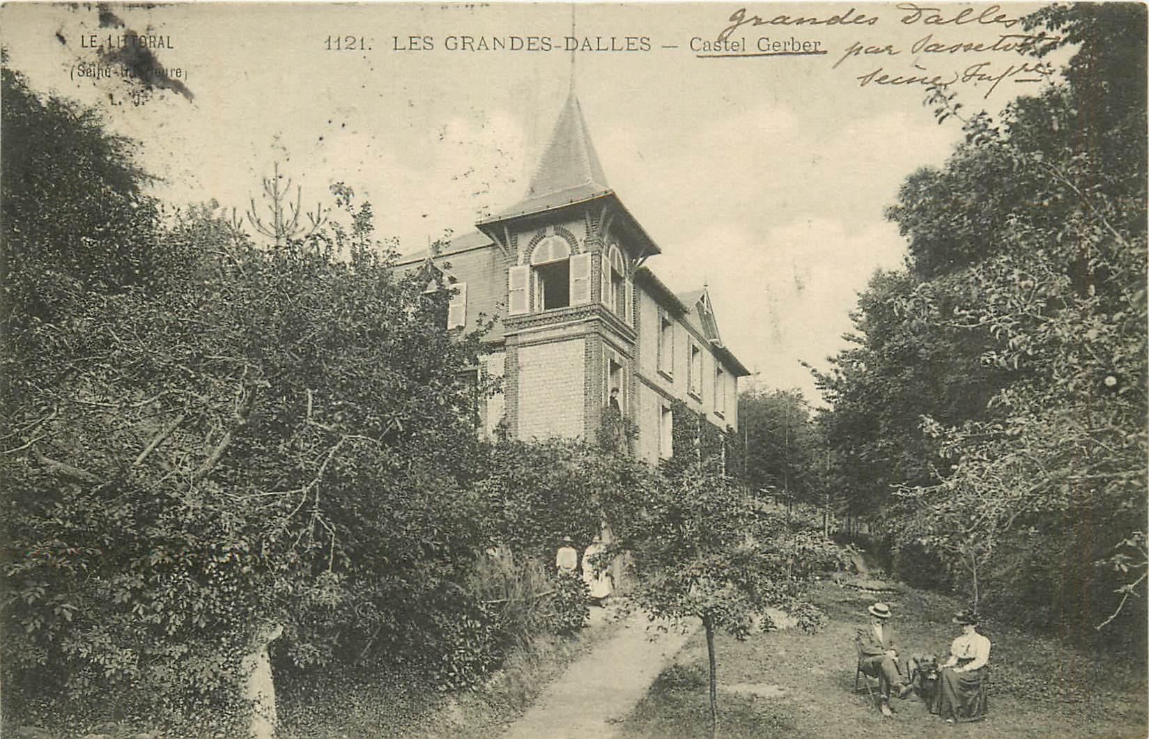 76 LES GRANDES DALLES. Castel Gerber 1908 animation