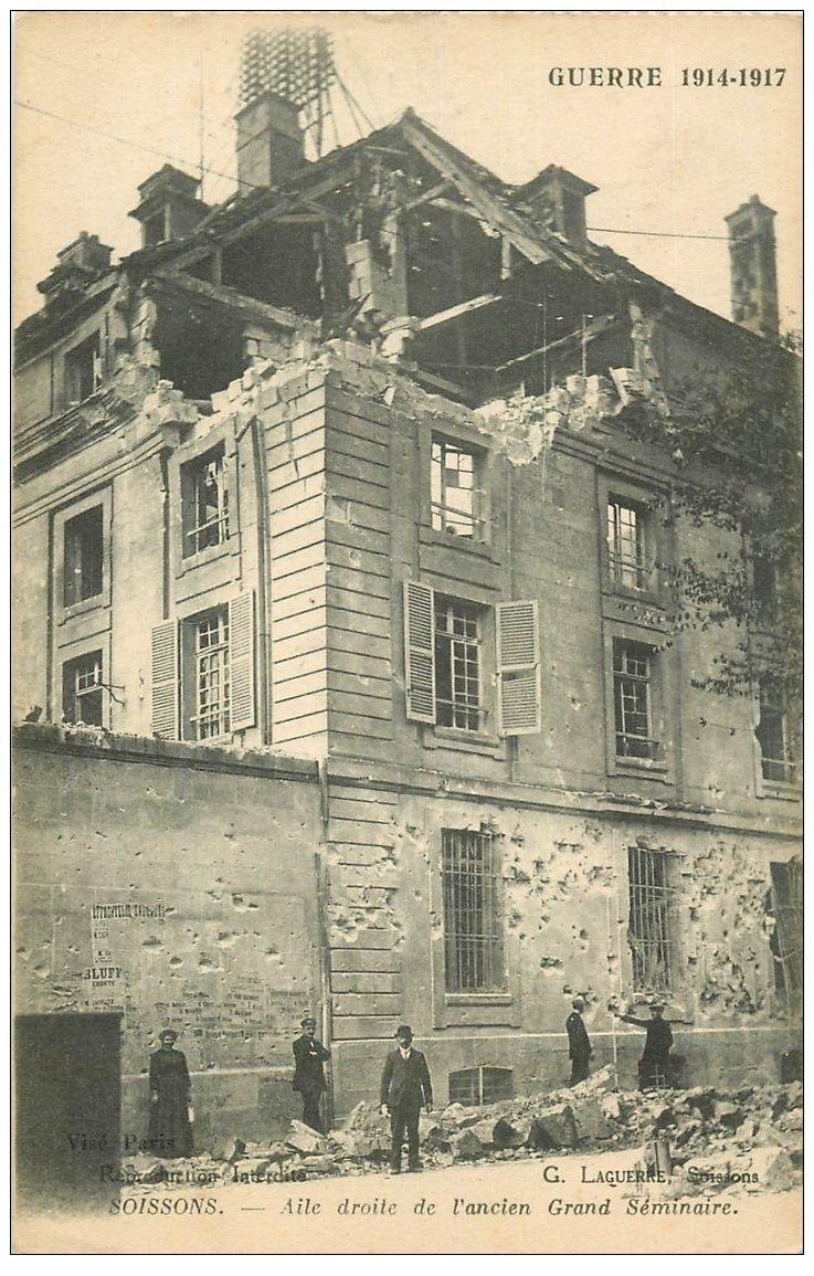 carte postale ancienne 02 SOISSONS. Séminaire. 1917 Aile droite