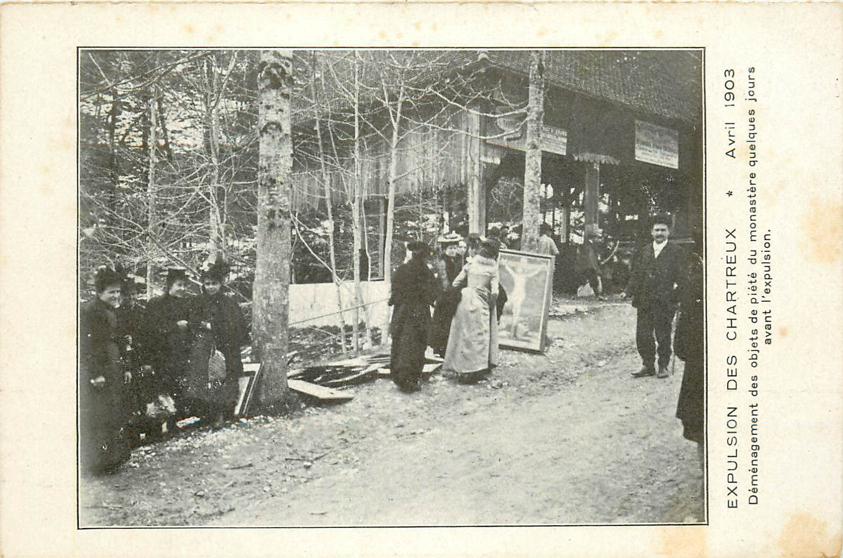 38 Expulsion des Chartreux 1903 Déménagement des objets de piété du Monastère