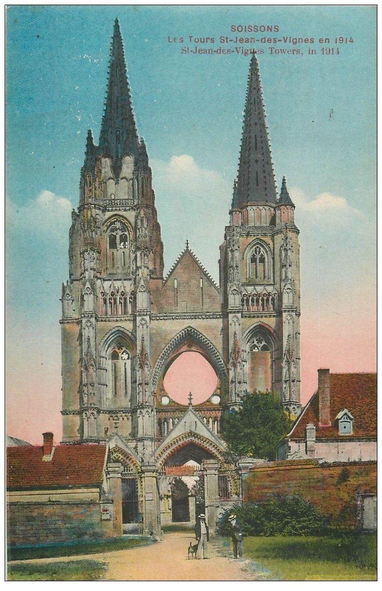 carte postale ancienne 02 SOISSONS. Tours Saint-Jean des Vignes 1923