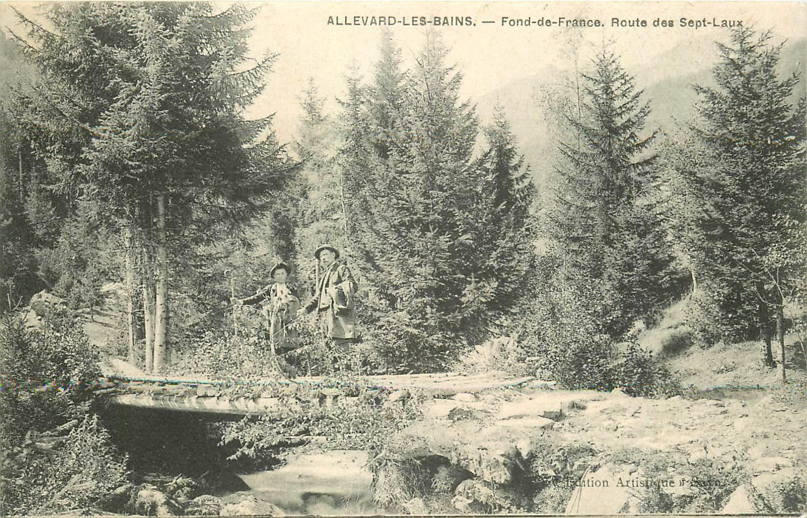 38 ALLEVARD-LES-BAINS. Fond-de-France avec randonneurs route des Sept-Laux 1908