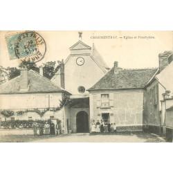 77 CHARMENTRAY. Eglise et Presbytère 1906