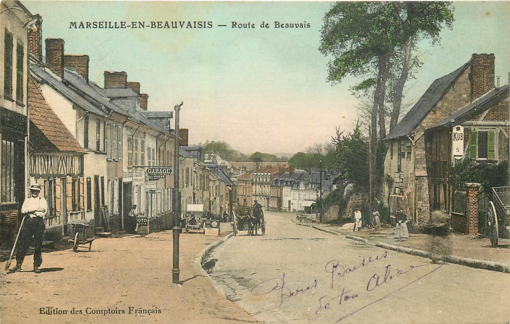 60 MARSEILLE-EN-BEAUVAISIS. Garage Route de Beauvais 1917 Edition des Comptoirs Français