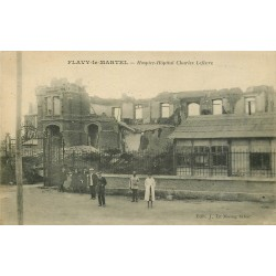 02 FLAVY-LE-MARTEL. Hospice Hôpital Charles Lefèvre bombardé