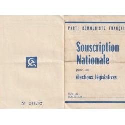 """FEUILLET Parti communiste Français """" SOUSCRIPTION NATIONALE """" pour les élections législatives"""