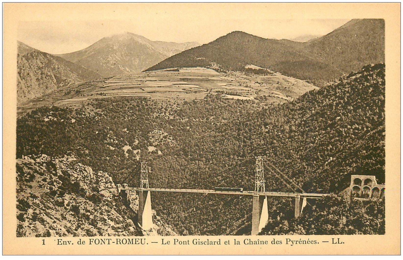 carte postale ancienne 66 FONT-ROMEU. Pont Gisclard et Pyrénées